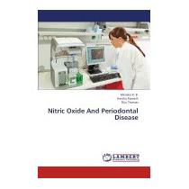 Nitric Oxide And Periodontal Disease, K B Menaka