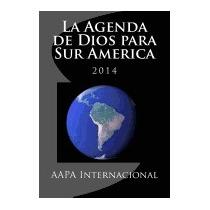 Agenda De Dios Para Sur America: 2013, Jose Herrera