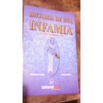 Historia De Una Infamia , Año 2004 , Dr. Jorge Fernandez