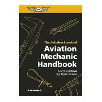 Aviation Mechanic Handbook: The Aviation, Dale Crane