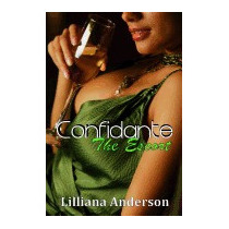 Confidante: The Escort: Confidante, Lilliana Anderson
