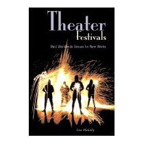 Theater Festivals: Best Worldwide Venues For, Lisa Mulcahy