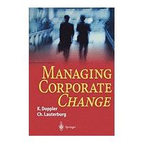 Managing Corporate Change, Klaus Doppler