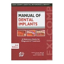 Manual Of Dental Implants: A Reference, David P Sarment