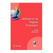 Advances In Digital Forensics: Ifip, Mark Pollitt