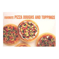 Favorite Pizza Doughs And Toppings, Bristol Publishing