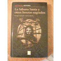 La Sábana Santa Y Otros Lienzos Sagrados. Alianak, 2007