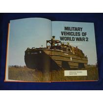 Vehículos Militares De La Segunda Guerra Mundial
