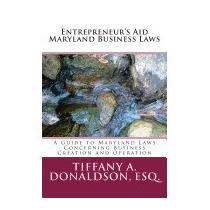 Entrepreneurs Aid 2014 Maryland, Tiffany A Donaldson Esq