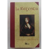 La Regenta. Leopoldo Alas Clarin