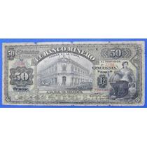 Billete México Banco Minero Cihuahua 50 Pesos 1014