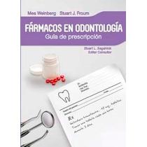 Fármacos En Odontología. G De Prescripción.isbn9786074483734