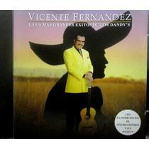 Vicente Fernandez - Y Los Mas Grandes Exitos De Los Dandy