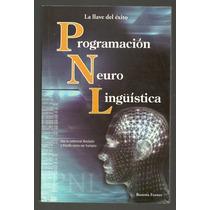 Programación Neuro Lingüistíca (la Llave Del Éxito) / Rosett
