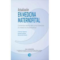 Actualizacion En Medicina Maternofetal Libro Digital - Ebook