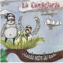 Cd De La Candelaria: Volando Entre Las Nubes 2003