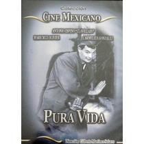Dvd Cine Clasico Antonio Espino Clavillazo Pura Vida Tampico