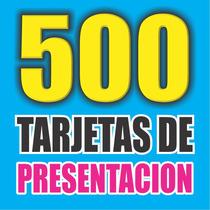 500 Tarjetas De Presentación Laminadas (4x4) Urgentes, Hoy