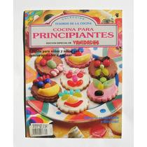 Cocina Para Principiantes Edicion Para Niños Libro Revista