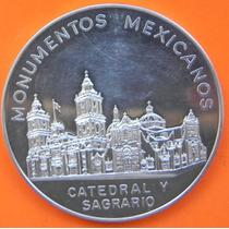 Medalla Mexico Monumentos Catedral Y Sagrario 1962 Plata