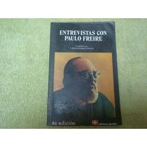 Carlos Torres Novoa, Entrevistas Con Paulo Freire.