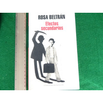 Rosa Beltrán, Efectos Secundarios, Random House Mondadori.