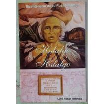 Hidalgo Por Hidalgo Luis Reed Torres Borrego Bochaca Gratis