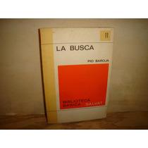 La Busca - Pío Baroja