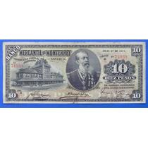Billete $10 Banco Mercantil De Nuevo Leon 1911 S4938 Excelen