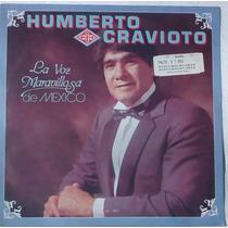 Humberto Cravioto,nuevo Disco De Acetato