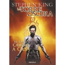 Torre Oscura 2: El Largo Camino A Casa ... Stephen King