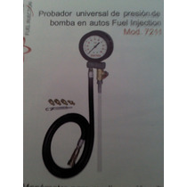 Probador Universal De Presion Bomba Gasolina Fuel Injection
