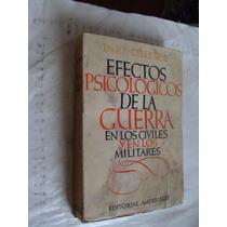 Libro Antiguo Año 1944 , Efectos Psicologicos De La Guerra E