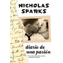 Diario De Una Pasión - Nicholas Sparks - Editorial Roca
