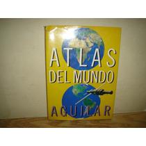 Libro Atlas Del Mundo Aguilar Un Tomo. Usado Bien Conservado