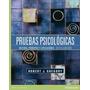 Libro: Pruebas Psicológicas: Historia, Principios Y...