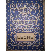 Recetario Popular Conasupo ( Leche ) ( 1971 )