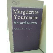Recordatorios - Marguerite Yourcenar