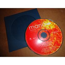 Mana Sabanas Frias Remixes Cd Sencillo Promo Muy Raro