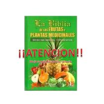 Libro De Las Frutas Y Plantas Medicinales 1 Vol