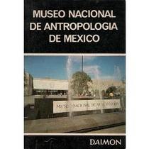 Libro Museo De Antropología De México, Ignacio Bernal, Román