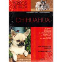 El Chihuahua De Cándida Pialorsi Y Antonella Tomaselli.