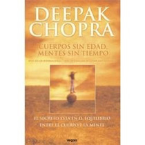 Cuerpos Sin Edad, Mentes Sin Tiempo - Deepak Chopra Sp0