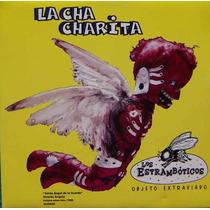 Cd Sencillo, Los Estrambóticos, La Cha Charita