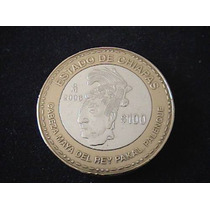 Monedas Bimetalicas De $100 Pesos De Los Estados Ambas Fases