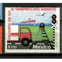 Mexico 1991 Cualquiera Que Sea El Transporte Evite Acidentes