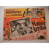 Resortes , Manos Arriba , Cartel De Cine