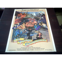Poster Orignal Smokey Los Picaros Contraatacan Burt Reynolds