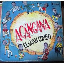 Afroantillana, Acangana, El Gran Combo, Lp12´,