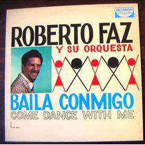 Afroantillana.roberto Faz. Guaracha (baila Con.) Bolero.lp12